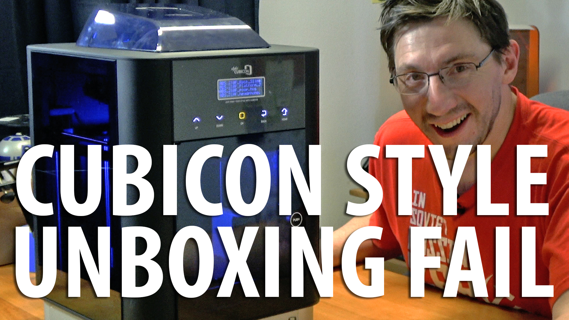 Cubicon Style 3D Printer Unboxing Fail