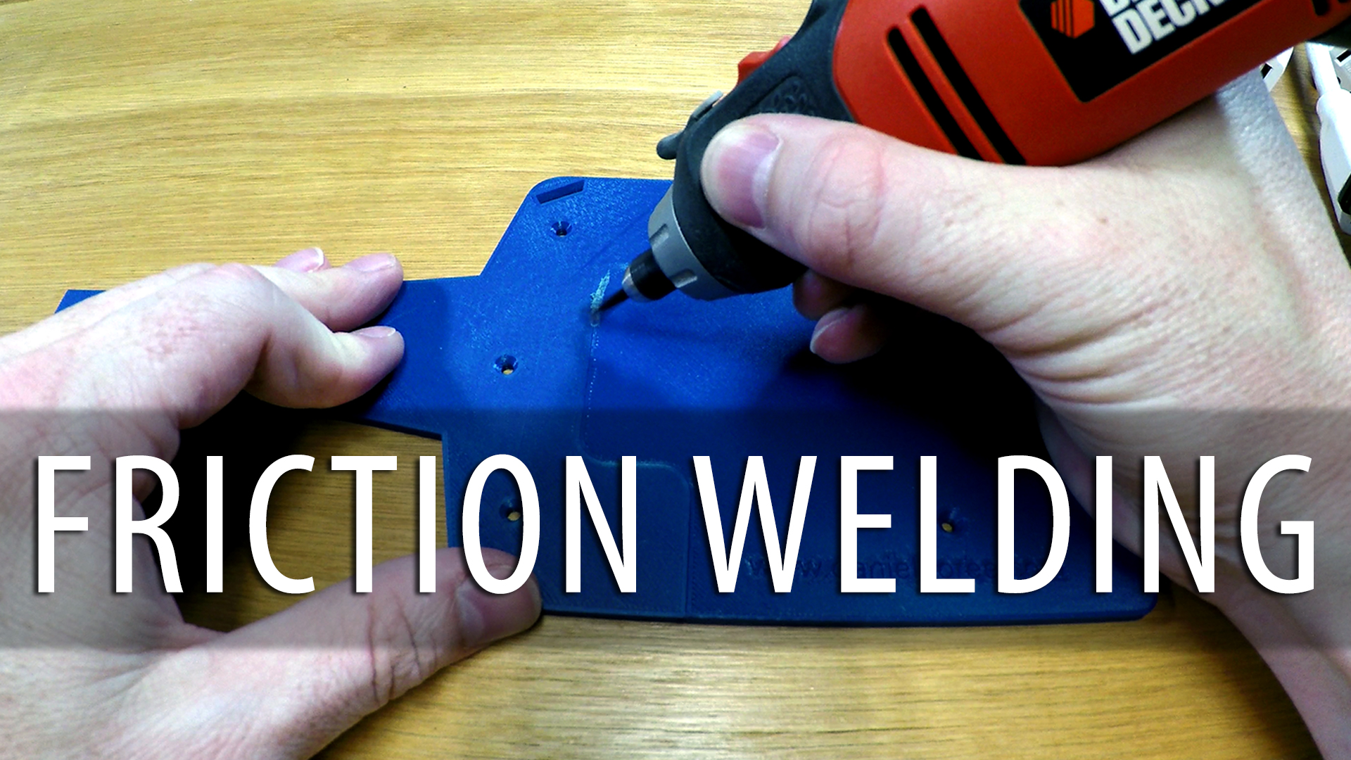 How To Friction Weld 3D Printed Parts