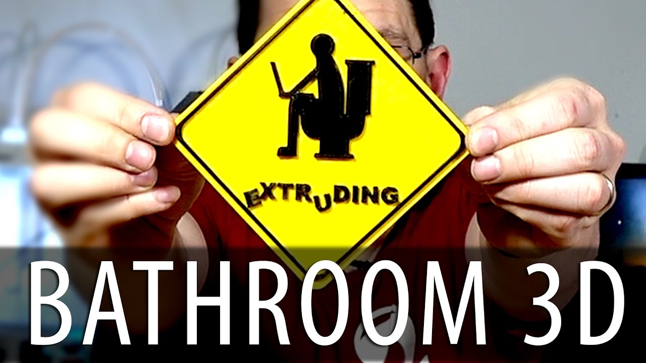 3D Printing a Funny Bathroom Sign – Extruding!