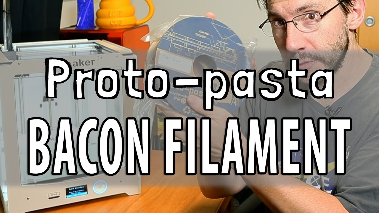 3D Printing with Proto Pasta Custom Bacon Filament!