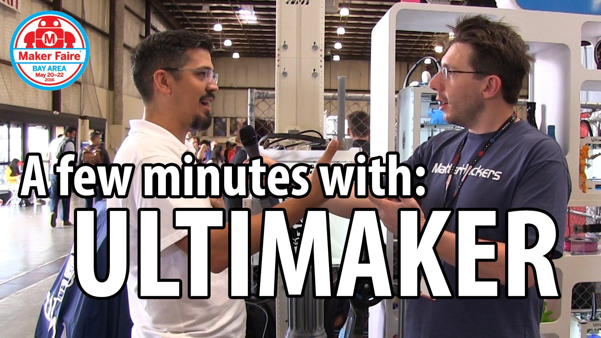 3D Printing: Ultimaker at Maker Faire 2016