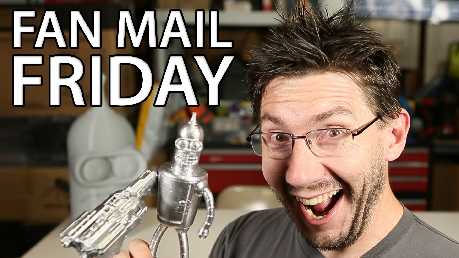 Fan Mail Friday 018 – Maker Faire Recap and Bender too!