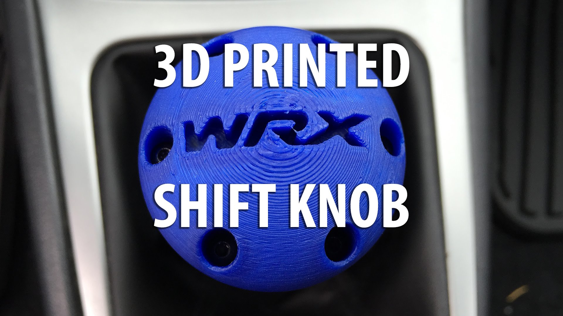 Custom 3D Printed Shift Knob for my Subaru WRX