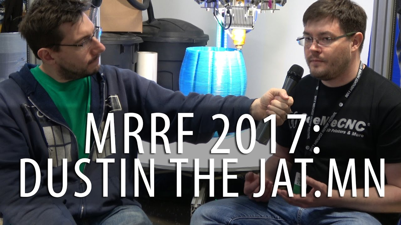 #MRRF2017: 3D Printing Interview with Dustin the JAT.MN