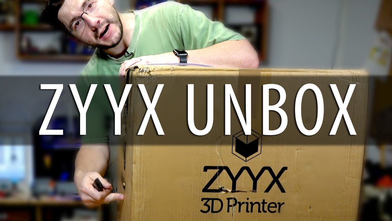 ZYYX 3D Printer Unboxing and First Use