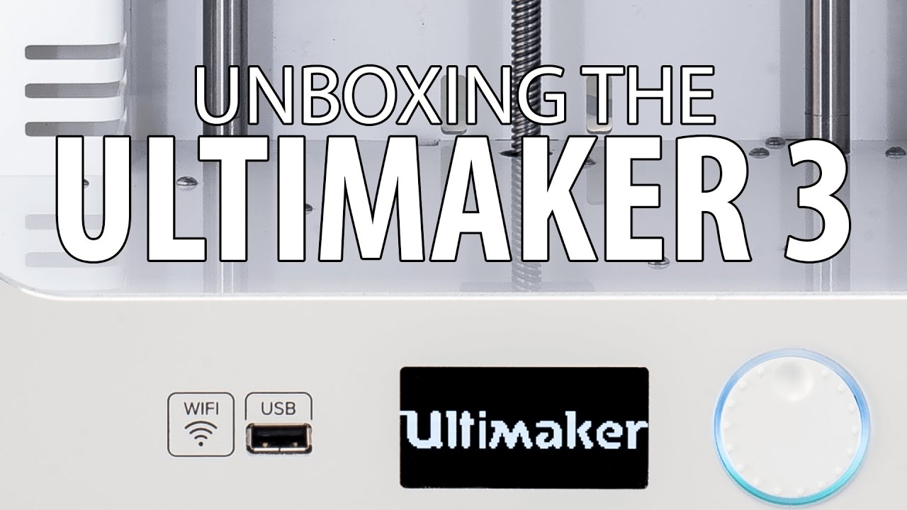 Unboxing the Ultimaker 3 3D Printer [Was Live!]