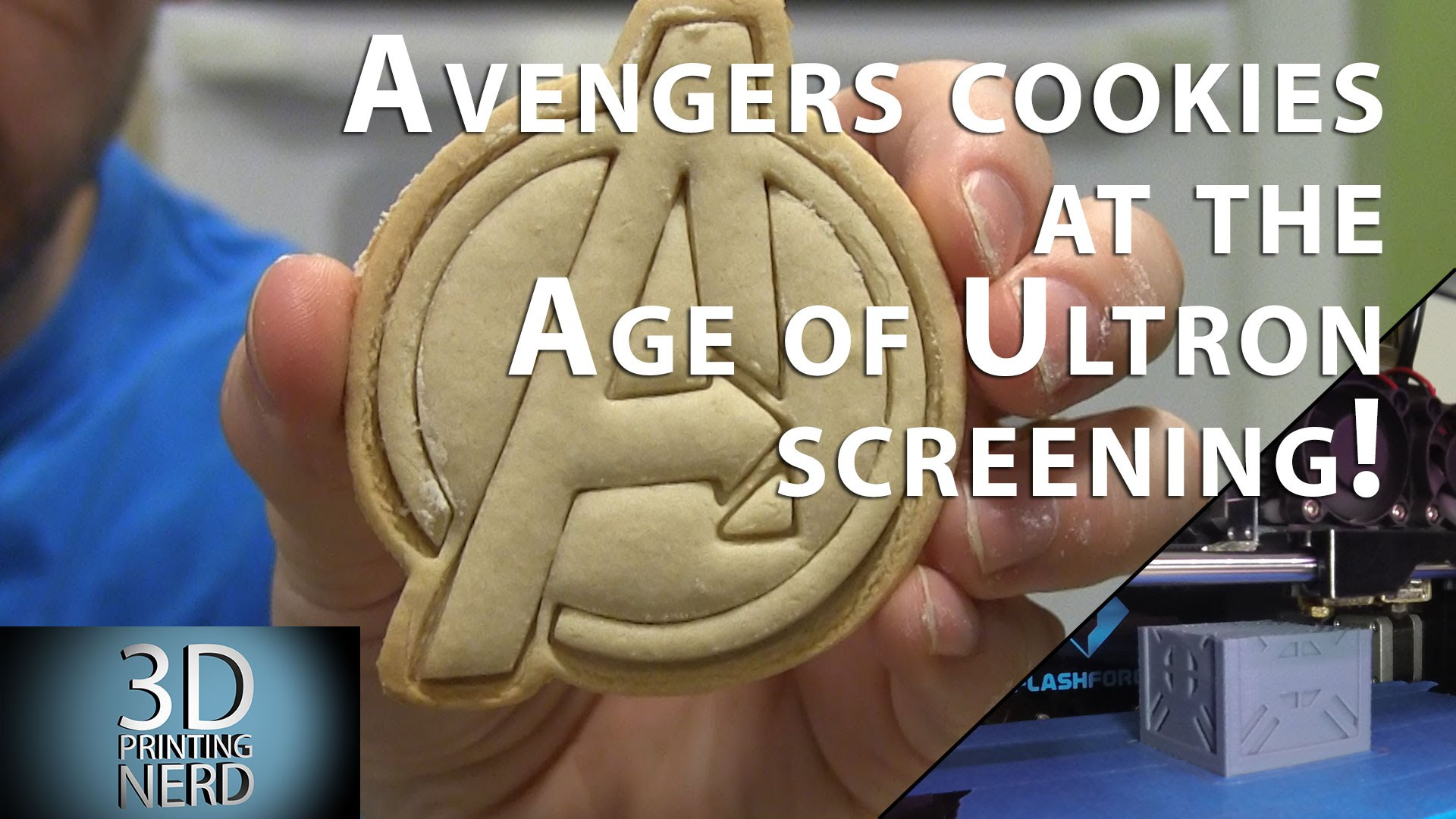 3D Printed Avengers cookie cutter / Age of Ultron screening!
