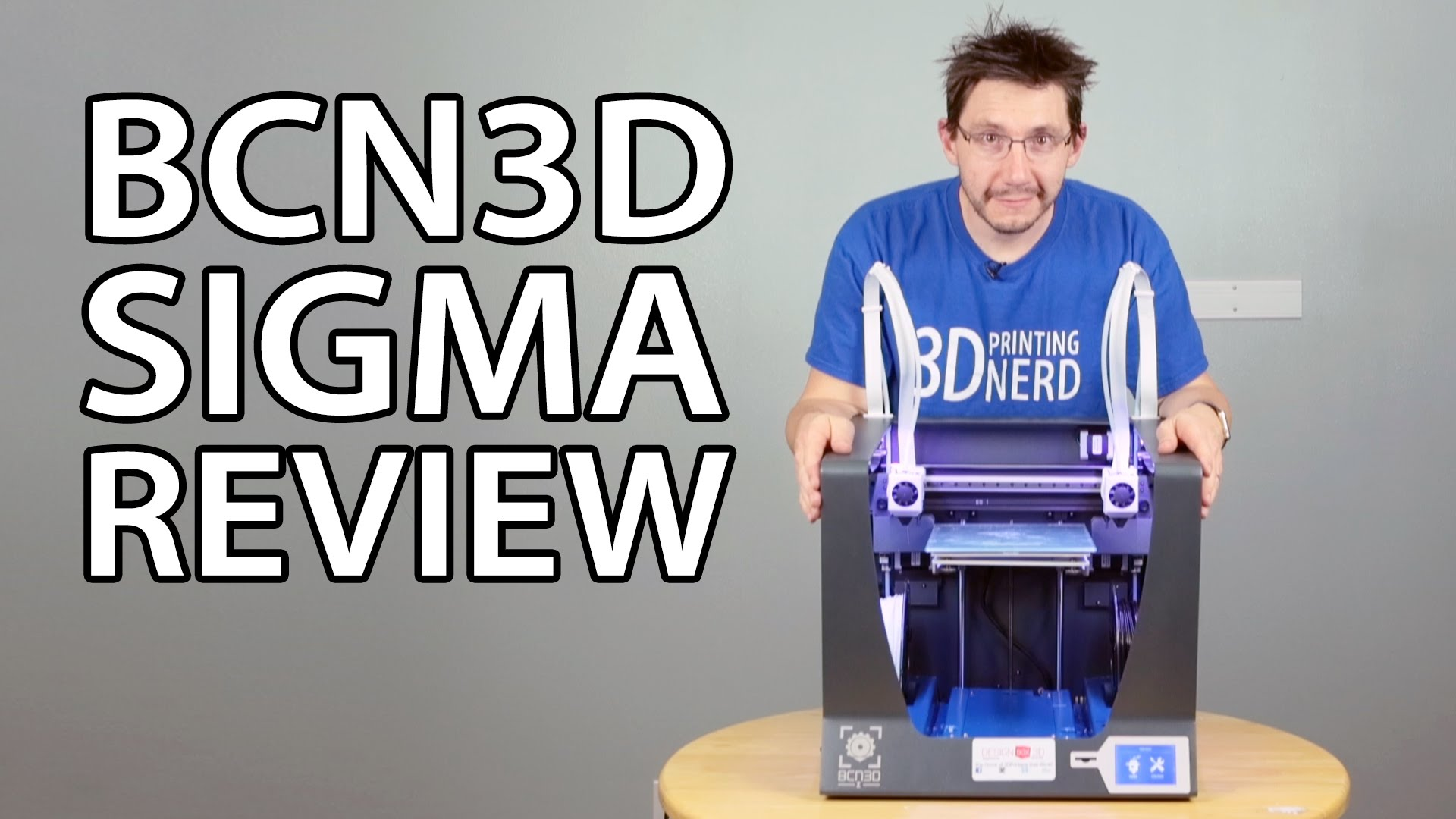 BCN3D Sigma 3D Printer Review (Not the Sigma R17 – That is Coming Soon)