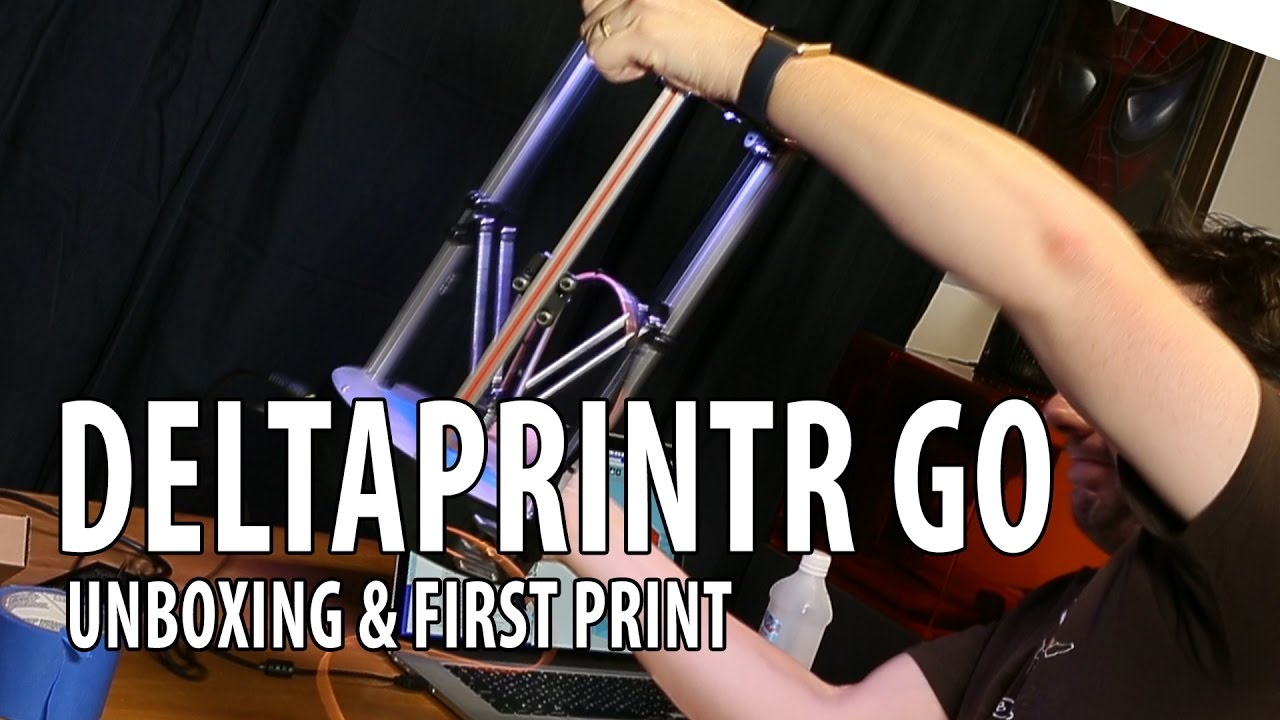 Deltaprintr Go 3D Printer Unboxing and First Print