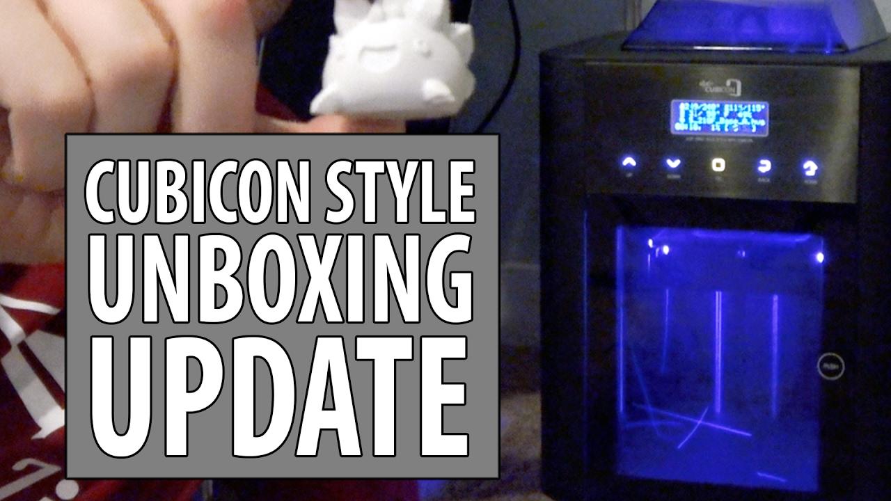 Cubicon Style 3D Printer Unboxing Fail Update
