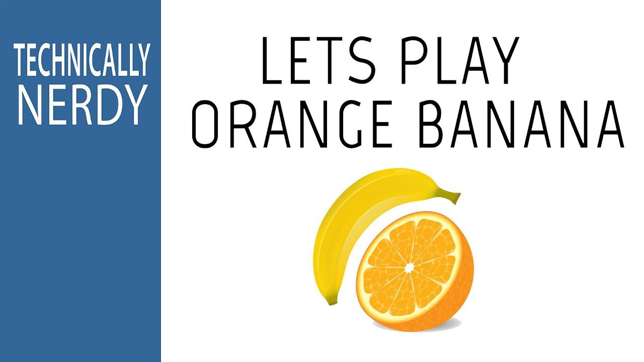 Orange Banana [NerdPlay]