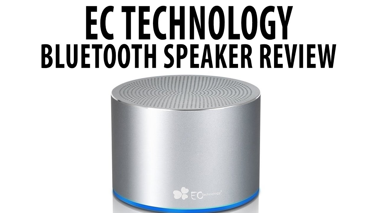EC Technology Bluetooth Speaker Review