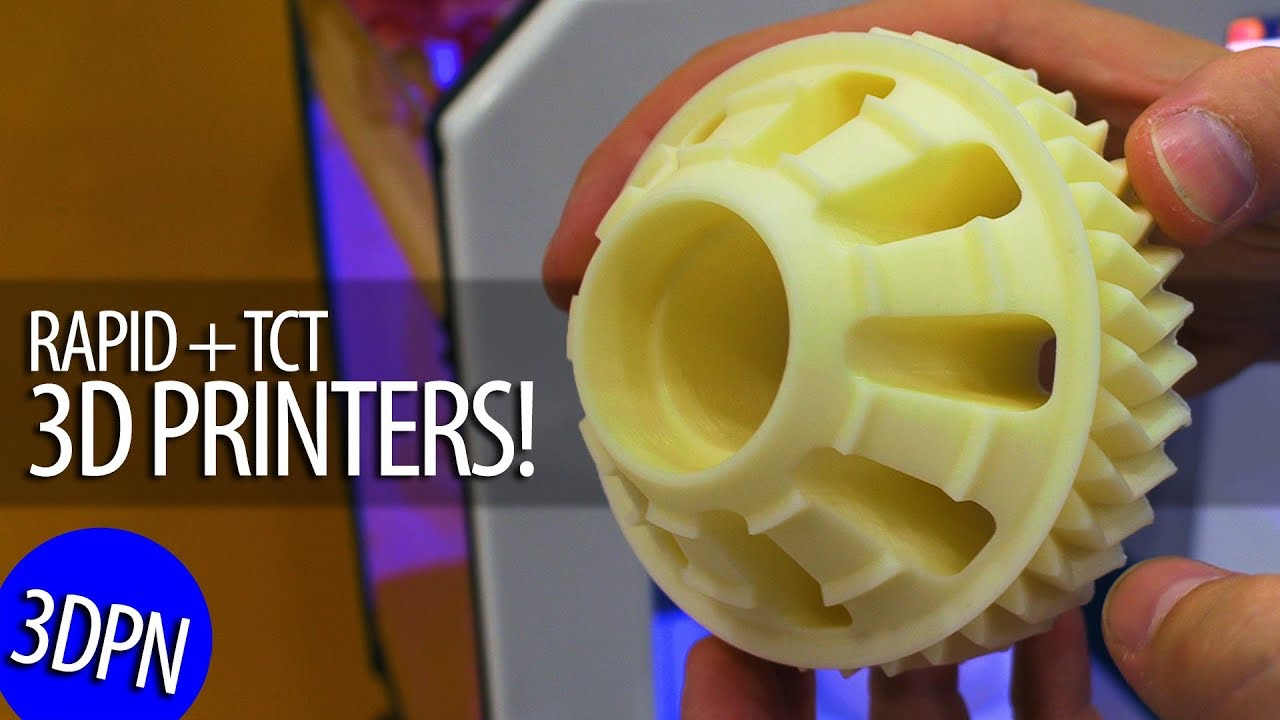 Awesome 3D Printers at RAPID + TCT 2019