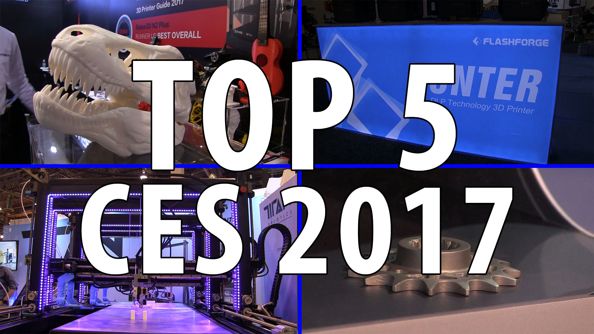 Top 5 3D Printing Things at CES 2017