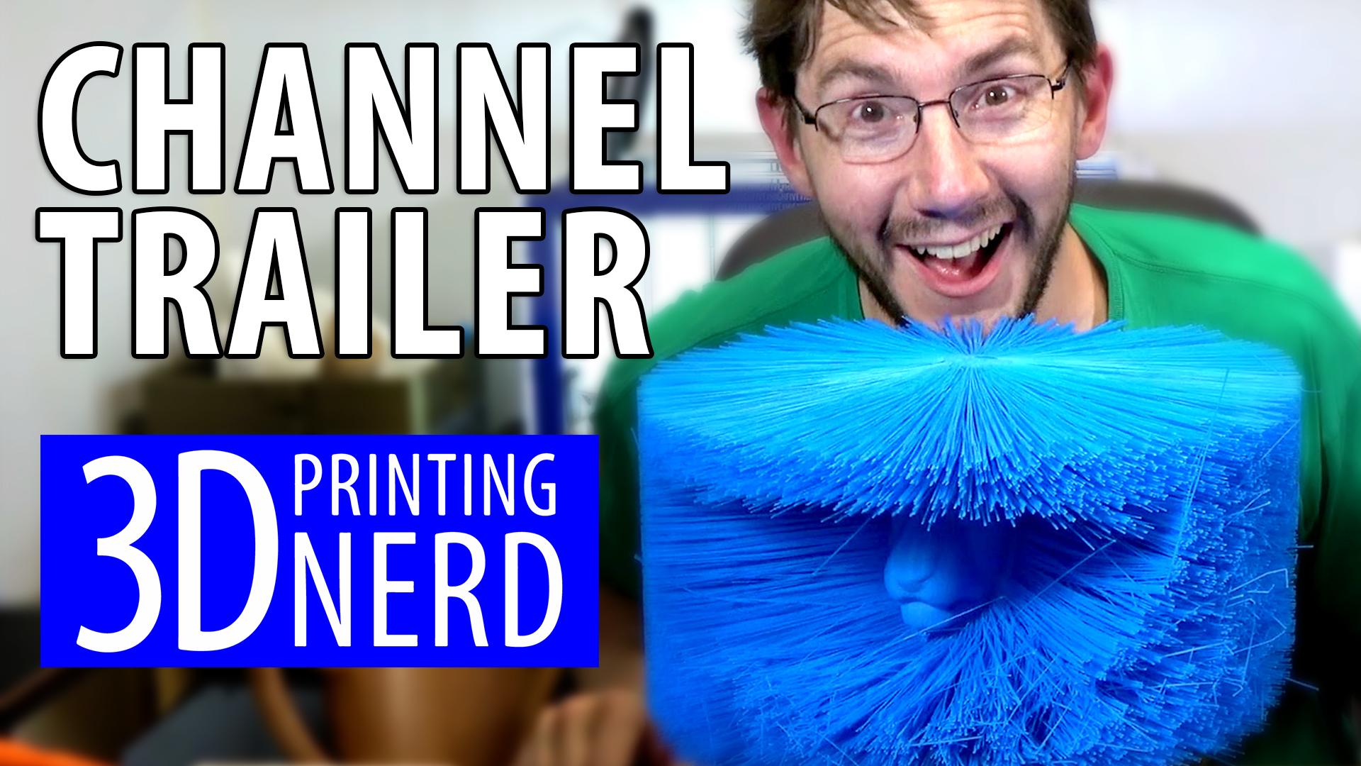 3D Printing Nerd Trailer