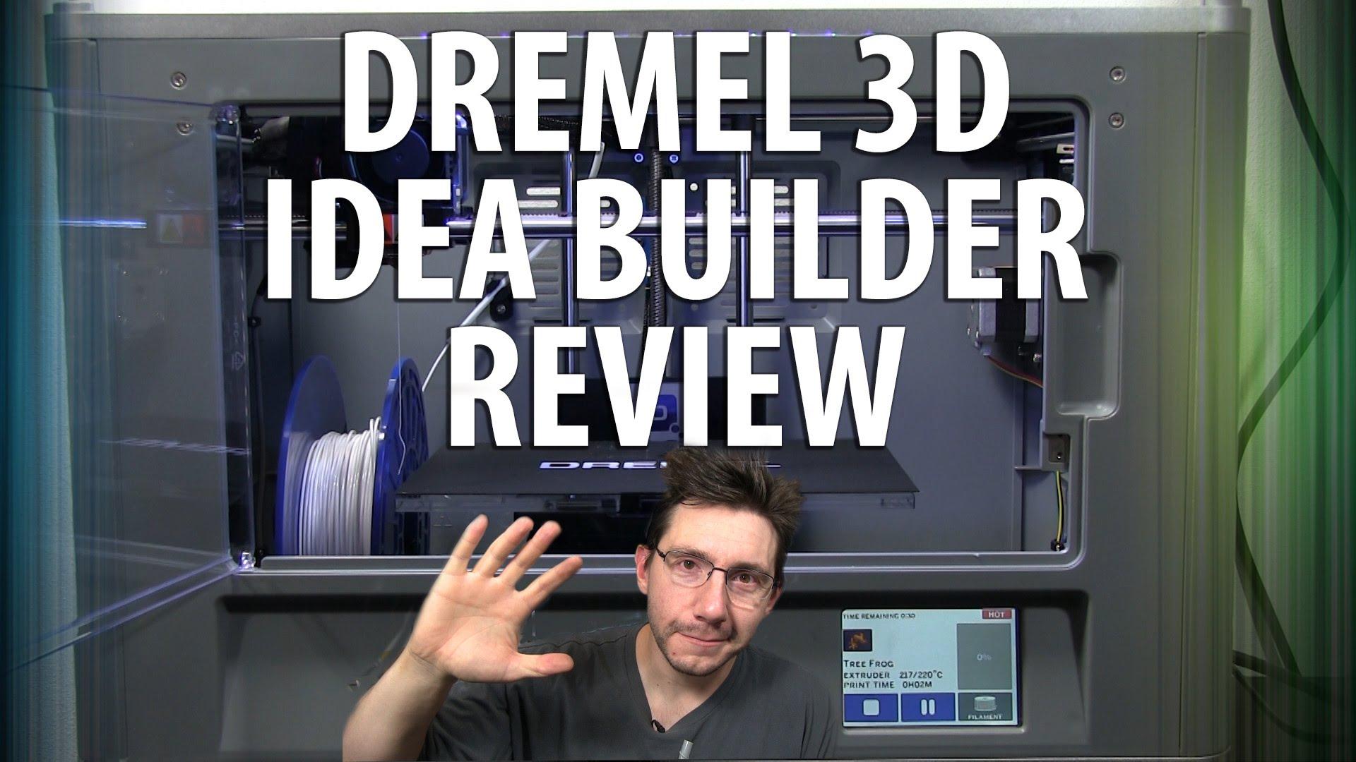 Dremel 3D Idea Builder Unboxing and Review