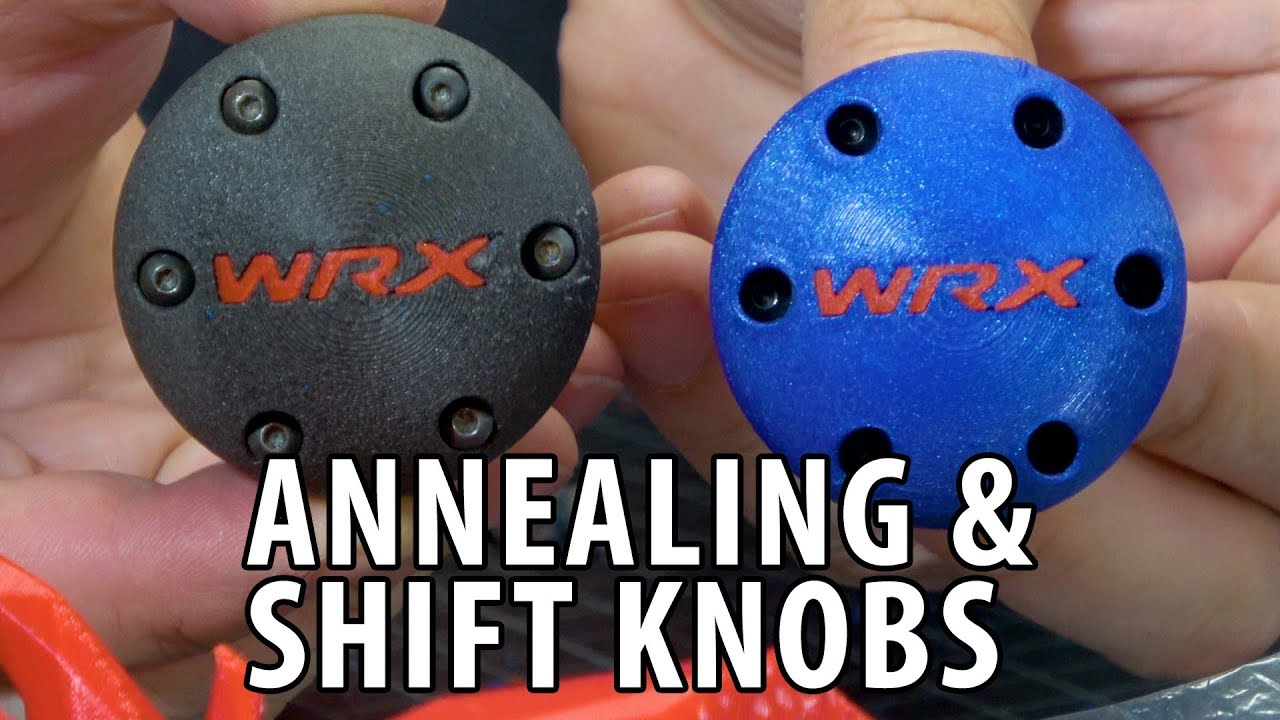 3D Printing a New Gear Shift Knob and All About Annealing PLA