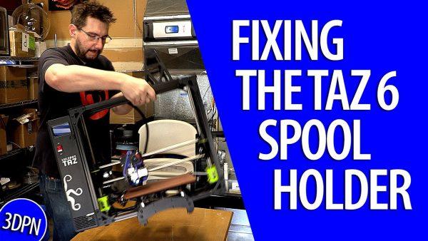 Fixing the Lulzbot TAZ 6 Spool Holder
